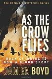 Damien Boyd As The Crow Flies