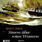 Sturm über roten Wassern (Gentleman Bastard 2) | Scott Lynch