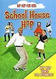 echange, troc Hip Hop for Kids: School House Hop [Import USA Zone 1]