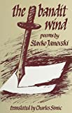 The Bandit Wind