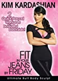 Kim Kardashian: Fit in Your Jeans by Friday - Ultimate Butt Body Sculpt