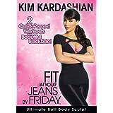 Kim Kardashian: Fit in Your Jeans by Friday - Ultimate Butt Body Sculpt ~ Kim Kardashian