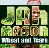 CD - Wheat & Tears von Jah Mason