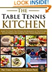 The Table Tennis Kitchen: Learn to cr...