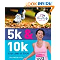 5k and 10k: From Start to Finish