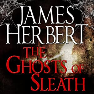 The Ghosts of Sleath: David Ash Series, Book 2 | [James Herbert]