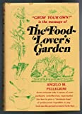 img - for The Food-Lover's Garden book / textbook / text book