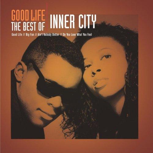 INNER CITY - Good Life: Best Of - Zortam Music