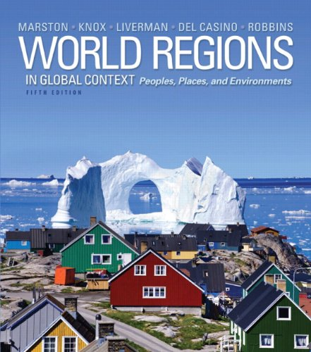 World Regions in Global Context: Peoples, Places, and Environments...