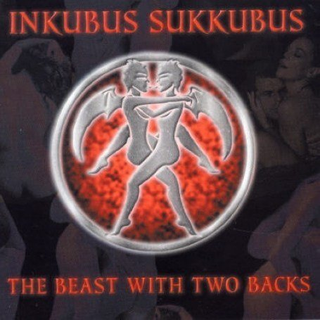 Inkubus Sukkubus - Beast With Two Backs - Zortam Music