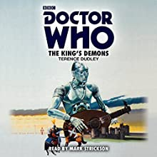 Doctor Who: The King's Demons: A 5th Doctor Novelisation Audiobook by Terence Dudley Narrated by Mark Strickson