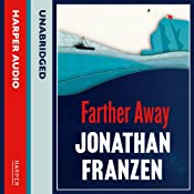 Farther Away | [Jonathan Franzen]
