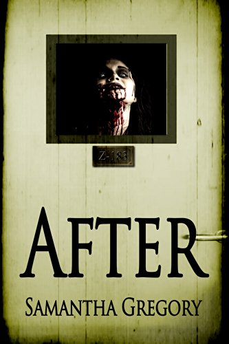 Book: After (Volume 1) by Samantha Gregory