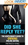 Did She Reply Yet? The Gentleman's Gu...