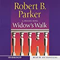 Widow's Walk Audiobook by Robert B. Parker Narrated by Joe Mantegna