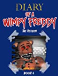 Diary of A Wimpy Freddy: The Return (...