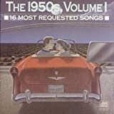 The 50's 16 Most Requested Songs, Vol. 1 ~ 16 Most Requested...