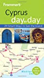 img - for Frommer's Cyprus Day By Day (Frommer's Day by Day - Pocket) book / textbook / text book