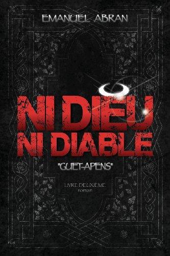 Ni Dieu Ni Diable, Guet-Apens, Livre Deuxième (Volume 2) (French Edition)