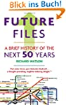 Future Files: A Brief History of the...