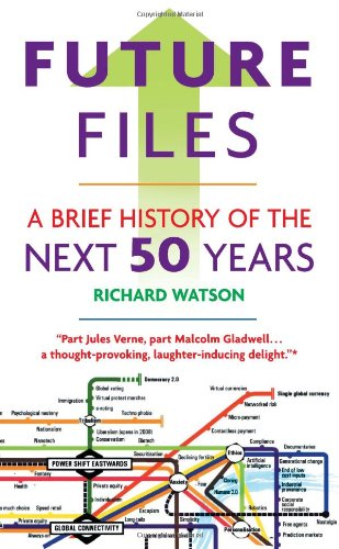 Future Files: A Brief History Of The Next 50 Years front-21464