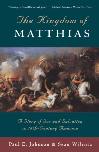 The Kingdom of Matthias: A Story of Sex and Salvation in...