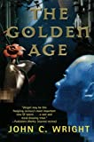The Golden Age (0765336693) by Wright, John C.