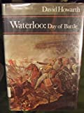 img - for Waterloo: Day of battle book / textbook / text book