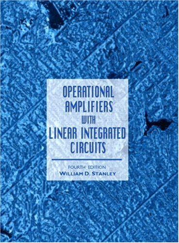 Operational Amplifiers with Linear Integrated Circuits...