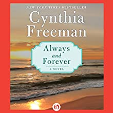 Always and Forever: A Novel (       UNABRIDGED) by Cynthia Freeman Narrated by Analysa Gregory