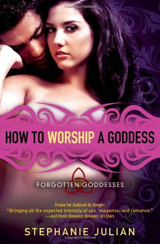 How to Worship a Goddess (Forgotten Goddesses #2)