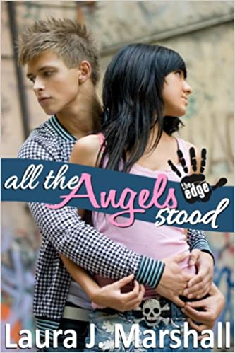 All the Angels Stood, by Laura J. Marshall
