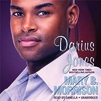 Darius Jones (       UNABRIDGED) by Mary B. Morrison Narrated by Danella