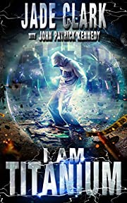 I Am Titanium (Pax Black Book 1)