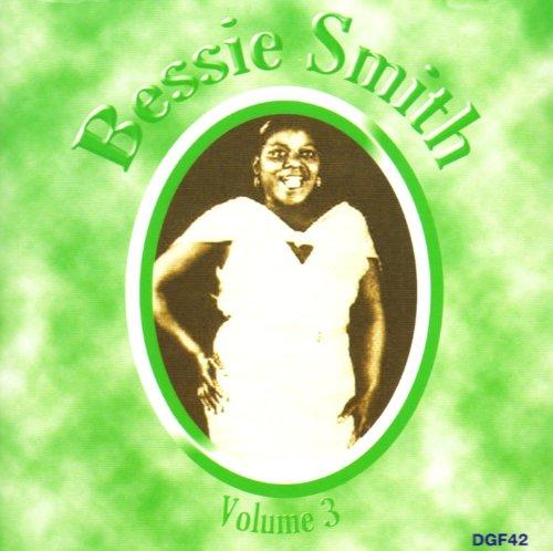 Bessie Smith - The Complete Recordings, Volume 3 - Zortam Music