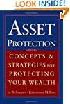Asset Protection: Concepts and Strate...