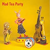 Big Top Soda Pop by Mad Tea Party (2006-10-31)