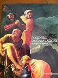 img - for Polidoro da Caravaggio fra Napoli e Messina book / textbook / text book