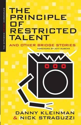 The Principle Of Restricted Talent And Other Bridge Stories (The Chthonic Bridge Chronicles) by Danny Kleinman (2004-11-01)