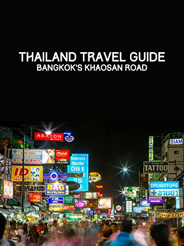 Clip: Thailand Travel Guide at Bangkok's Khaosan Road