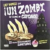 Un zombi se comió mi cupcake (Cocina (p.Aguilar))