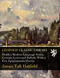 img - for Heath's Modern Language Series. German Lyrics and Ballads: With a Few Epigrammatic Poems book / textbook / text book