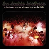 What Were Once Vices Are Now Habits by Doobie Brothers (1990) Audio CD