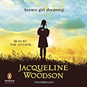 Brown Girl Dreaming | [Jacqueline Woodson]