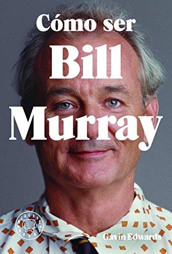 como-ser-bill-murray