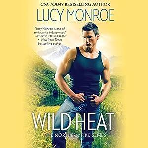 Wild Heat Hörbuch