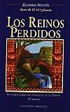 EC 04 - Reinos Perdidos, Los (Cronicas De La Tierra) (Spanish Edition) (8477209243) by Sitchin, Zecharia