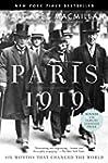 Paris 1919: Six Months That Changed t...