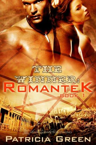 Book: The Winner (Romantek Book 1) by Patricia Green