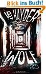 Wolf: Der 7. Fall f�r Jack Caffery -...